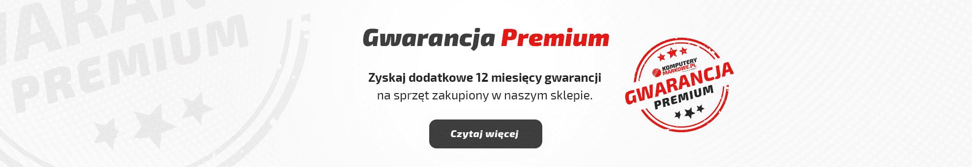 Gwarancja PREMIUM
